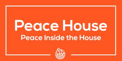 Peace House 2 – Peace Inside the House