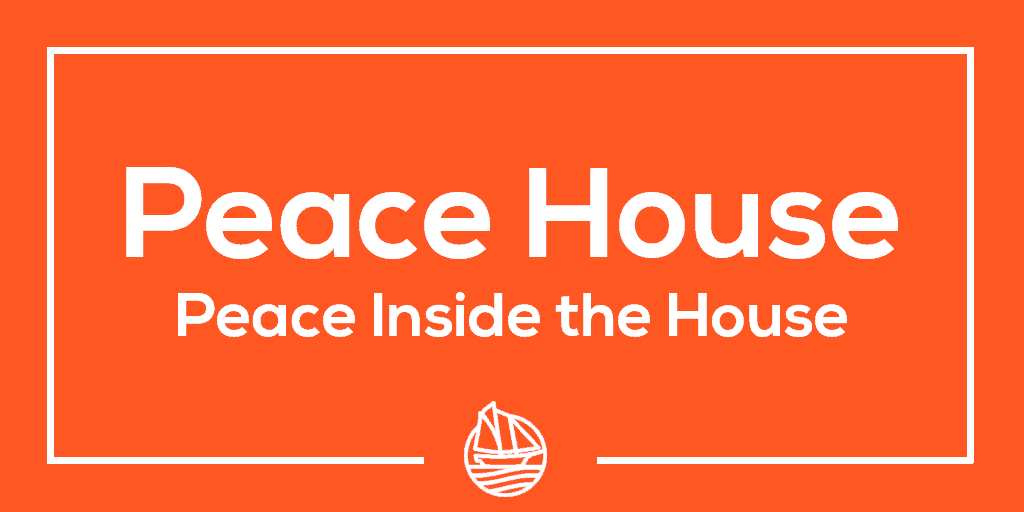 Peace House 2 – Peace Inside the House