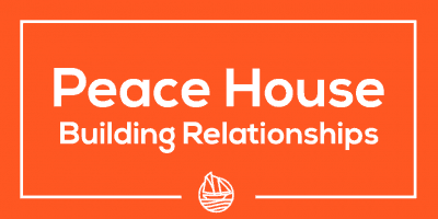Peace House 3 – Building relationships