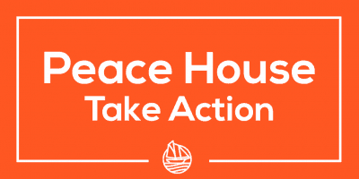 Peace House 6 – Take Action