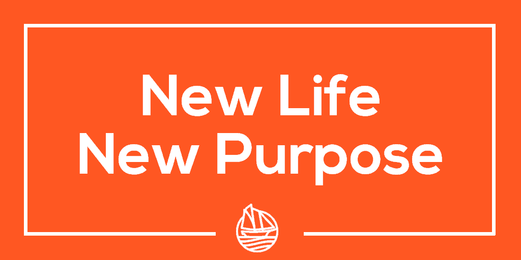 New Life New Purpose